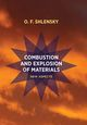 Shlensky O. F. «Combustion and explosion of materials: New aspects»